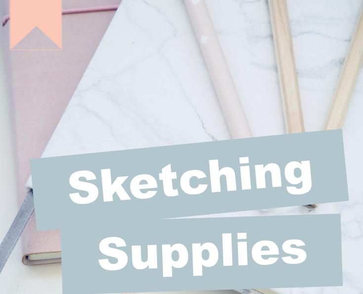 Drawing / Sketching Supplies List