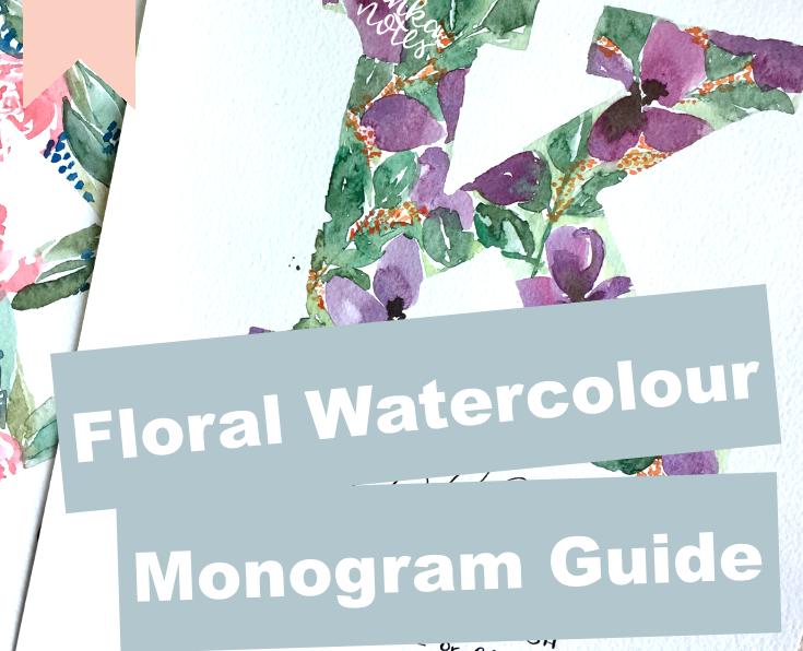 Custom Watercolour Floral Monogram Guide