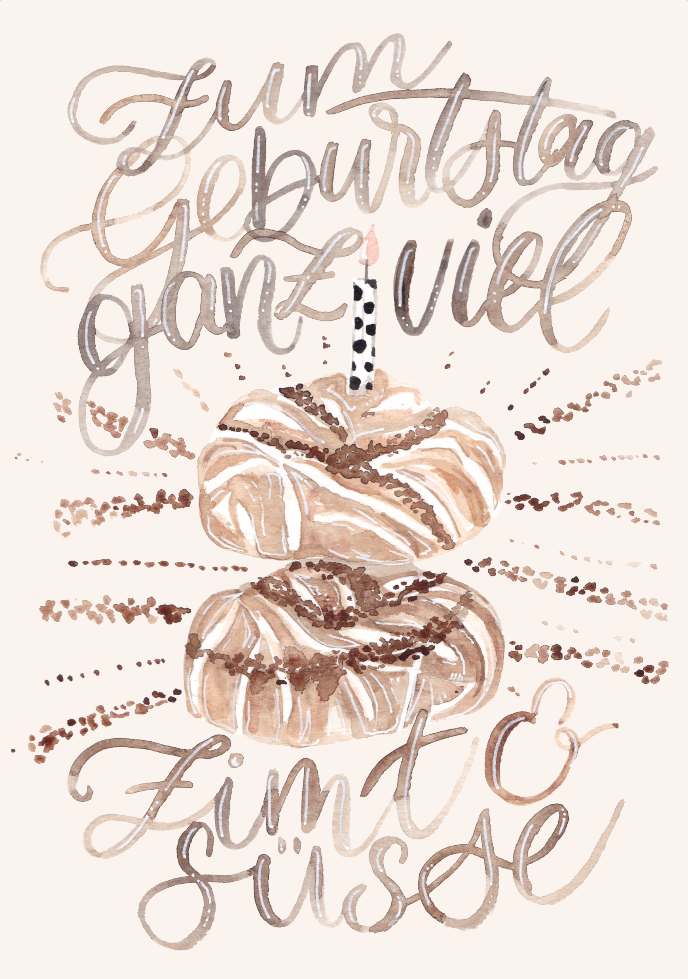 inkanotes Kalligraphie Aquarell Calligraphy Watercolor Licensing Designer Designs Zimtschnecke Cinnamon Bun Birthday Card, Birthday Wishes