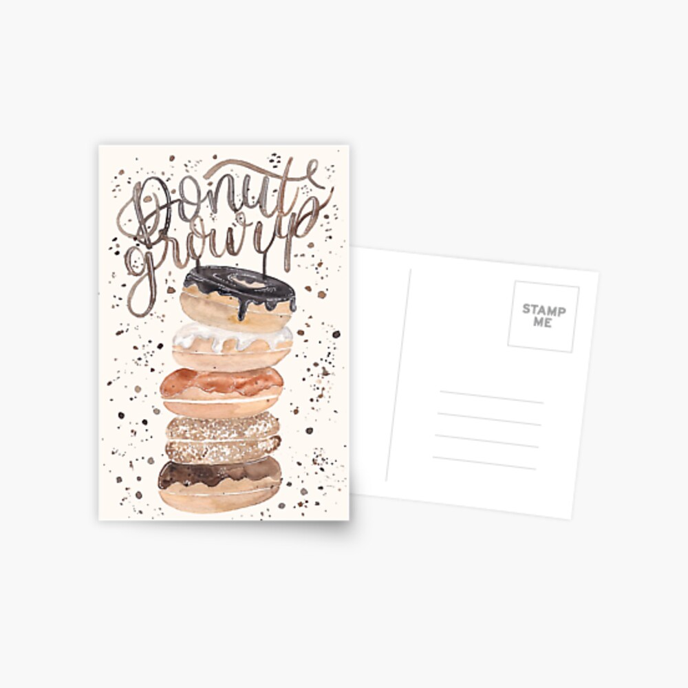 Postkarte Grusskarte inkanotes Kalligraphie Aquarell Calligraphy Watercolor Licensing Designer Designs Donut Doughnut Dnut grow up Birthday Card Geburtstagskarte